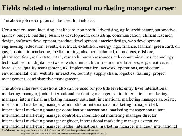 17 fields related to international marketing manager - Marketing Manager Interview Questions And Answers