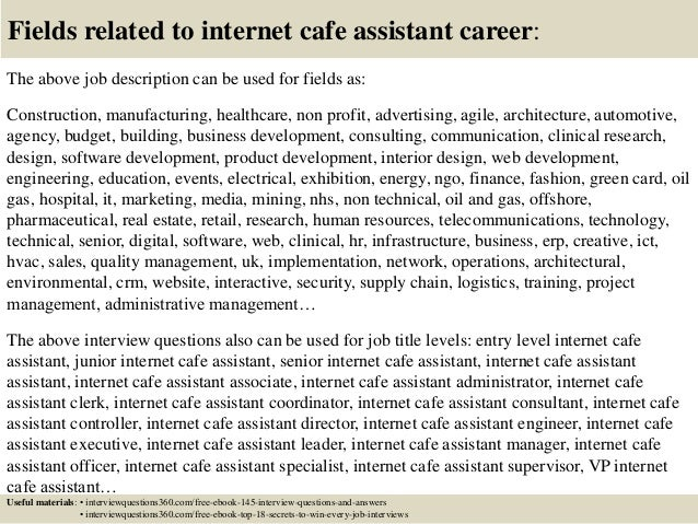 Top 10 internet cafe assistant interview questions and answers