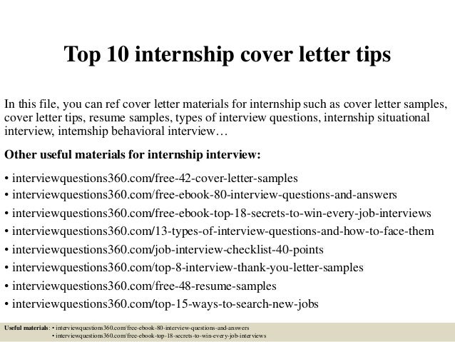 Top 10 internship cover letter tips In this file, you can ref cover letter materials for internship such as cover letter s...