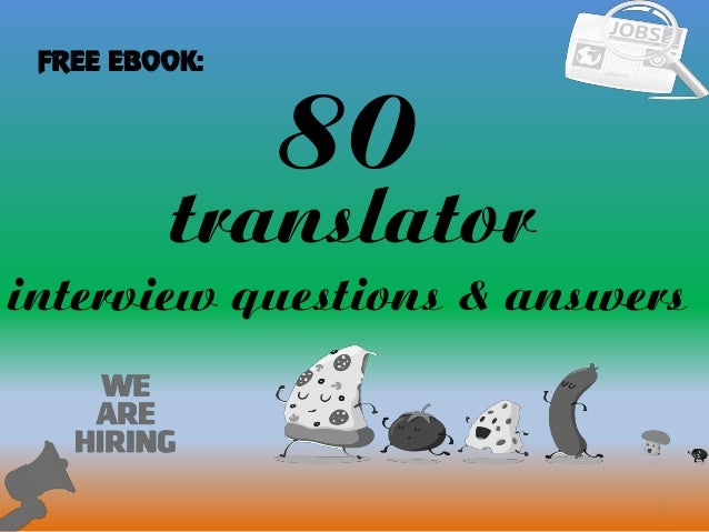 80 1 Translator Interview Questions U0026 Answers FREE EBOOK: ...