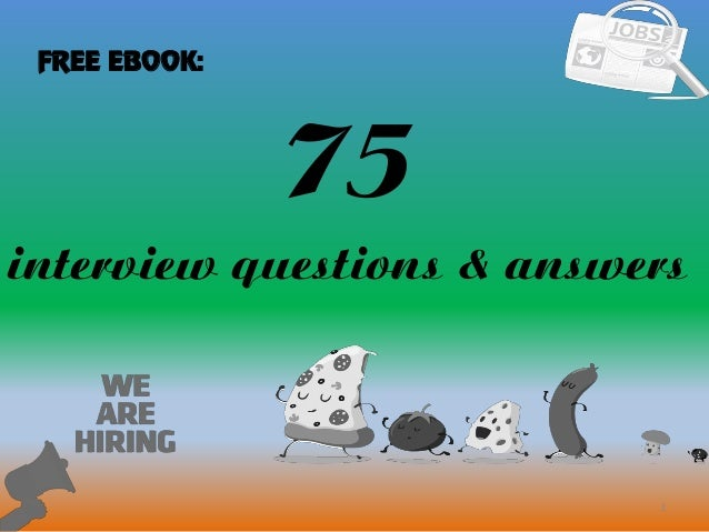 75 1 interview questions & answers FREE EBOOK: