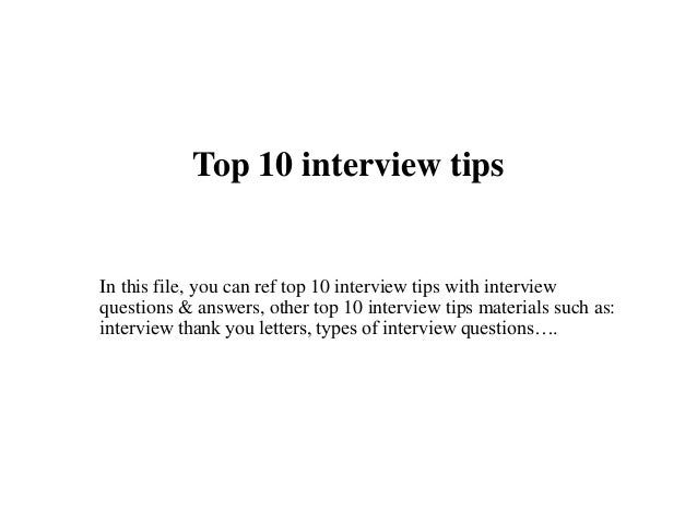 top 10 interview tips