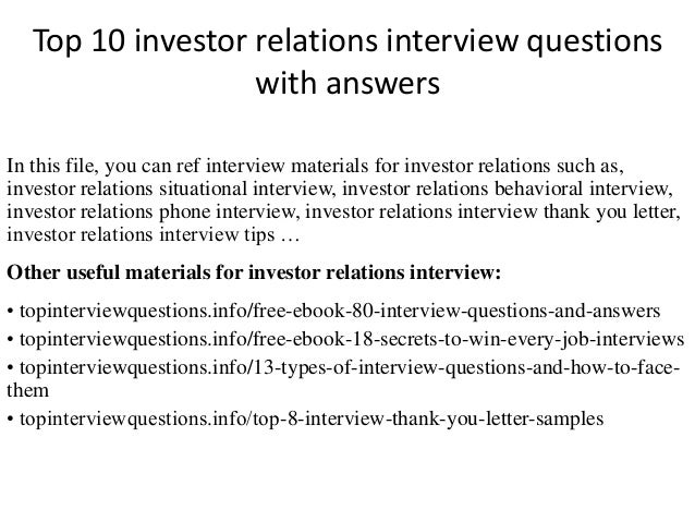 Top 10 investor relations interview questions with answers 1 638gcb1504082622 top 10 investor relations interview questions with answers in this file you can ref interview expocarfo