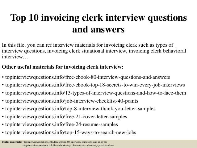 Top 10 invoicing clerk interview questions and answers