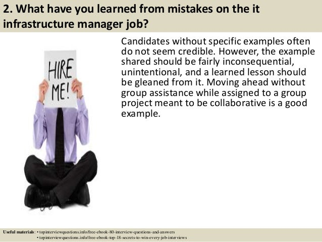 ... 3. 2. What Have You Learned From Mistakes On The It Infrastructure  Manager Job?