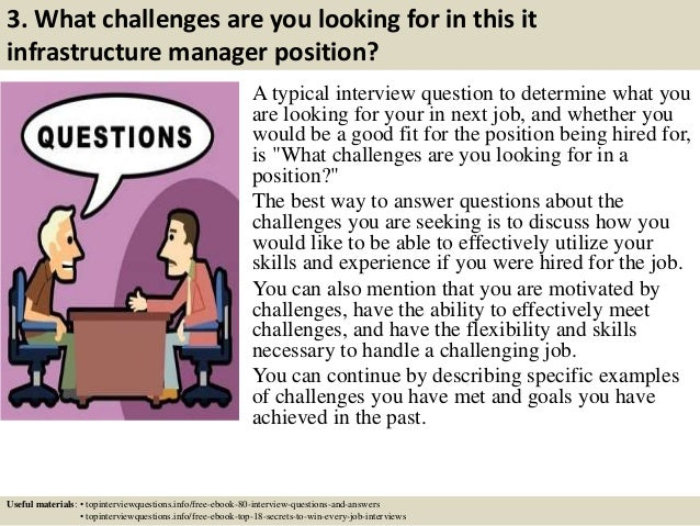 ... 4. 3. What Challenges Are You Looking For In This It Infrastructure  Manager ...