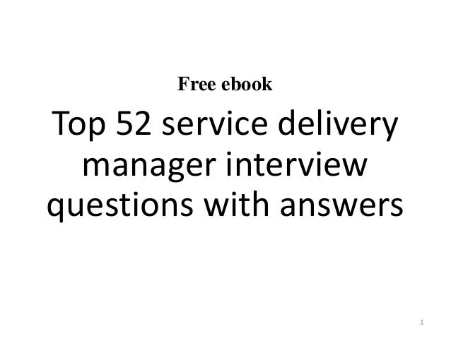 Free Ebook Top 52 Service Delivery Manager Interview Questions With Answers  1 ...