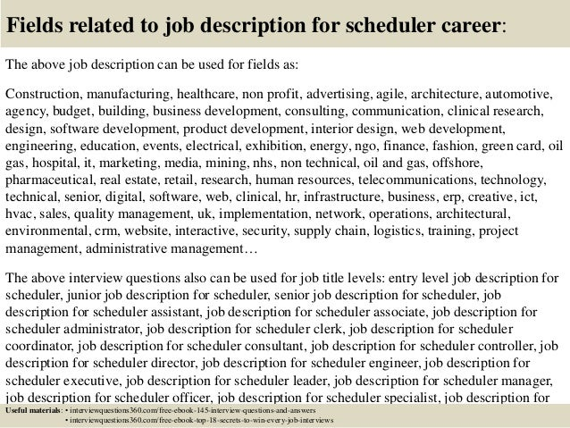 18 fields related to job description for scheduler