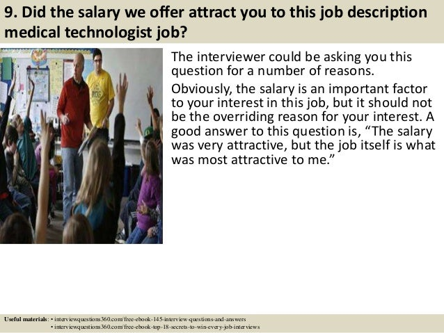 ... 11. 9. Did The Salary We Offer Attract You To This Job Description  Medical Technologist ...
