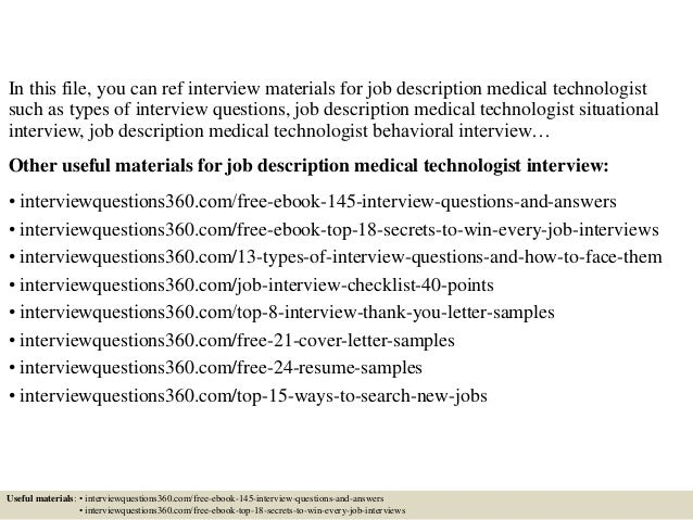 Beautiful ... 2. In This File, You Can Ref Interview Materials For Job Description  Medical Technologist ...