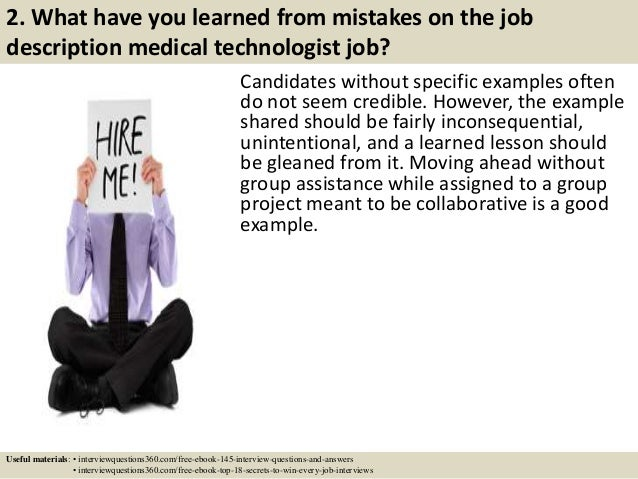 ... 4. 2. What Have You Learned From Mistakes On The Job Description  Medical Technologist ...