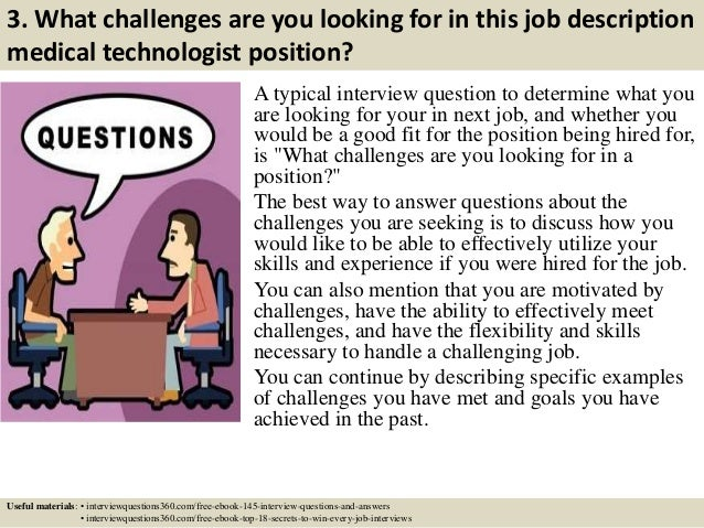 Top 10 job description medical technologist interview questions and a…