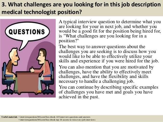 Top 10 job description medical technologist interview questions and a – Medical Technologist Job Description