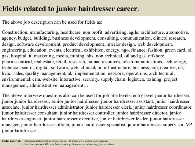 18 fields related to junior hairdresser career the above job description