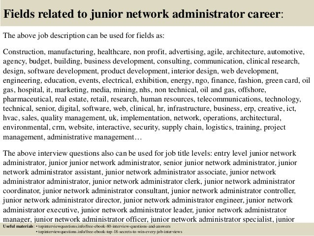 17 fields related to junior network administrator - Network Administrator Interview Questions And Answers