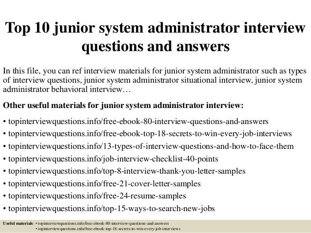 top 10 junior system administrator interview questions and answers in this file - Unix Sys Administration Sample Resume