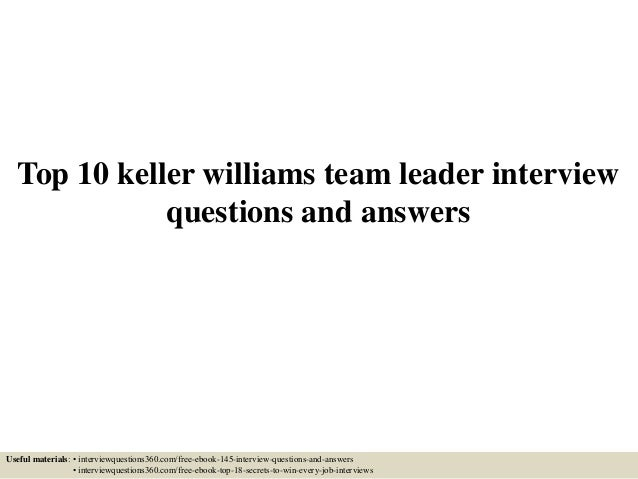 Top 10 keller williams team leader interview questions and answers Useful materials: • interviewquestions360.com/free-eboo...