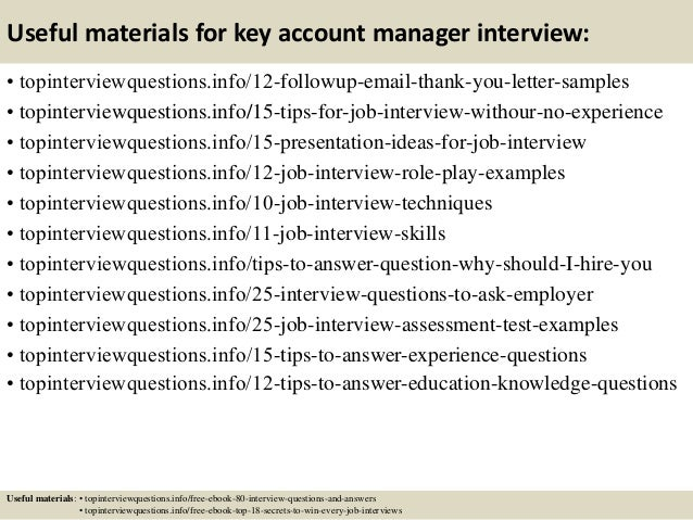 ... 14. Useful Materials For Key Account Manager Interview: ...