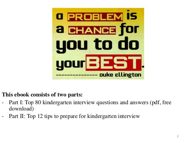 80 kindergarten interview questions with answers 80 kindergarten interview questions and answers on mar 2017 3 3 this ebook consists of fandeluxe Choice Image