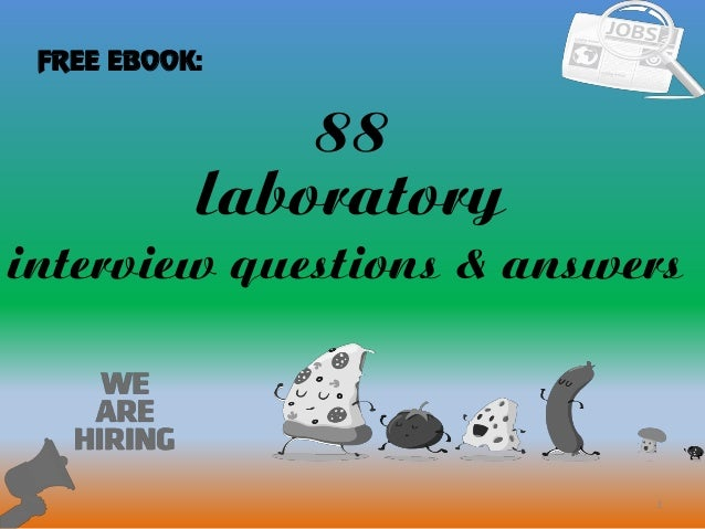 88 1 Laboratory Interview Questions U0026 Answers FREE EBOOK: ...