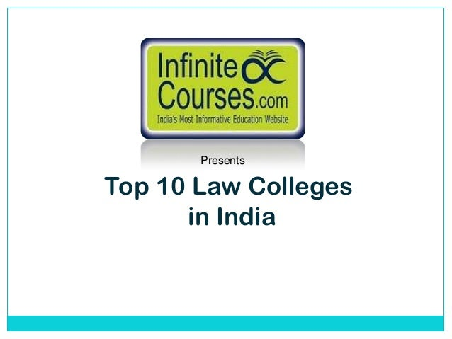 PresentsTop 10 Law Colleges      in India