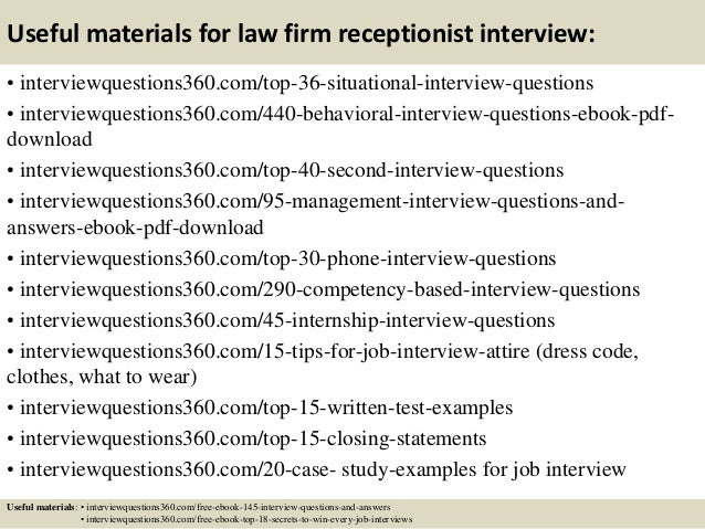 ... 13. Useful Materials For Law Firm Receptionist Interview: ...