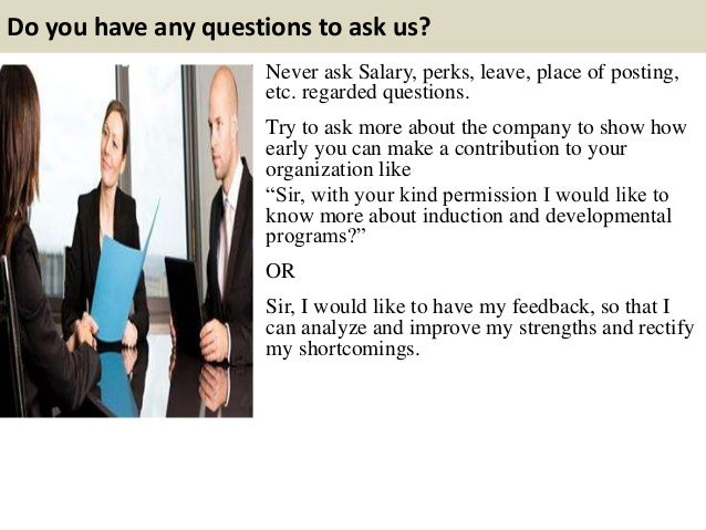 10. Do You Have Any Questions ...