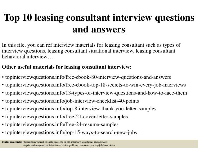 Top 10 Leasing Consultant Interview Questions And Answers In This File, You  Can Ref Interview ... Design