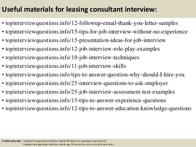 ... 14. Useful Materials For Leasing Consultant Interview: ...