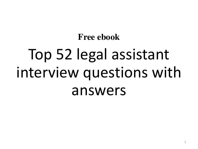 Free Ebook Top 52 Legal Assistant Interview Questions With Answers 1 ...
