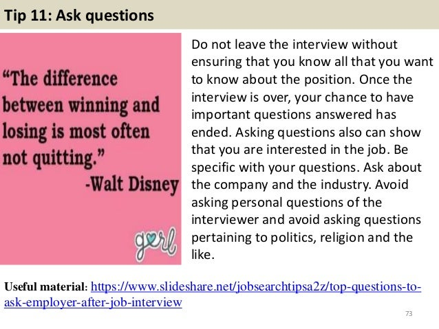 72; 73. Tip 11: Ask Questions Do Not Leave The Interview ...