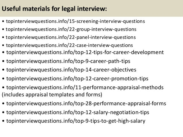 ... 14. Useful Materials For Legal Interview: ...