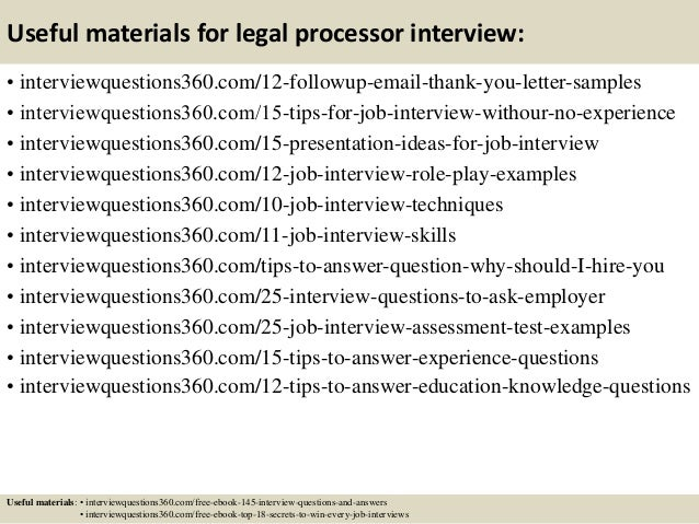 ... 15. Useful Materials For Legal Processor Interview: ...