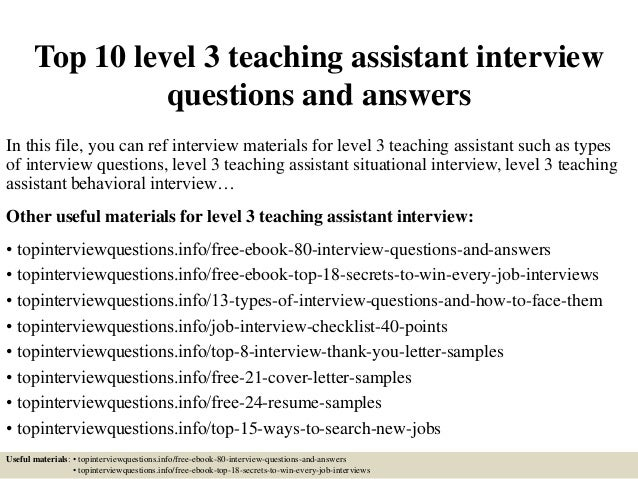 Top 10 Level 3 Teaching Assistant Interview Questions And Answers In This  File, ...  Interview Questions And Answers