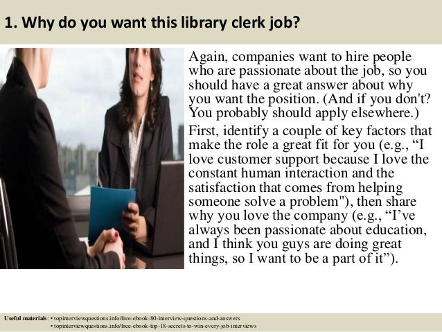 ... 2. 1. Why Do You Want This Library Clerk Job?