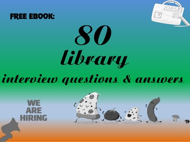 80 library interview questions with answers 80 1 library interview questions answers free ebook fandeluxe Gallery