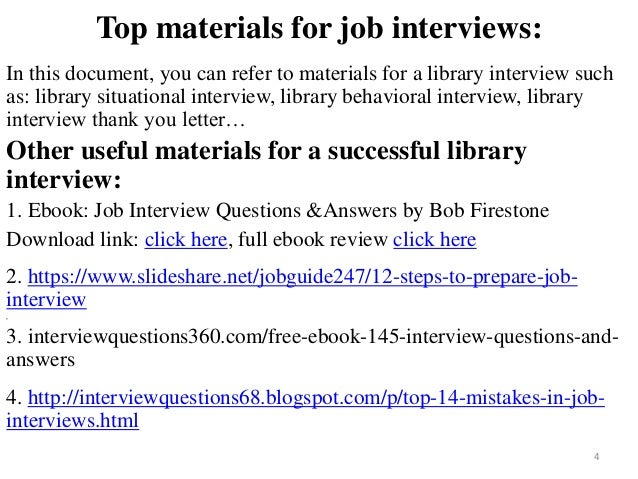 ... Tips To Prepare For Library Interview; 4. Top Materials For Job ...