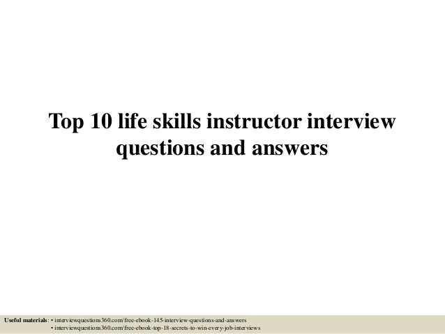 Top 10 life skills instructor interview questions and answers