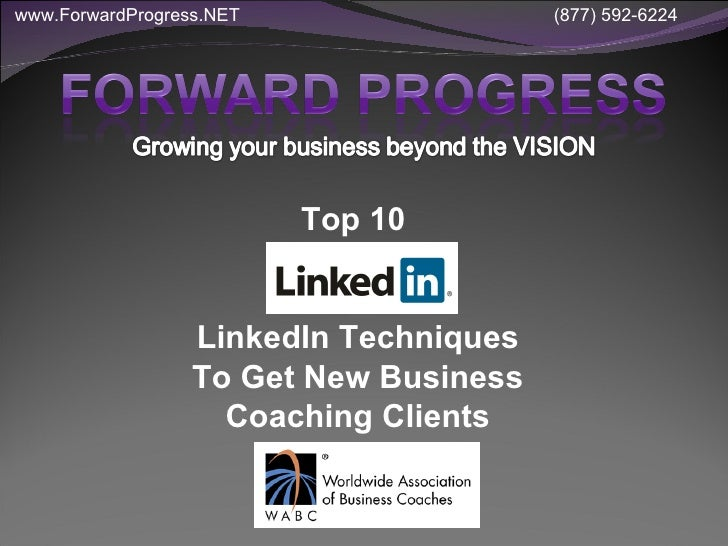 Top 10  LinkedIn Techniques To Get New Business Coaching Clients