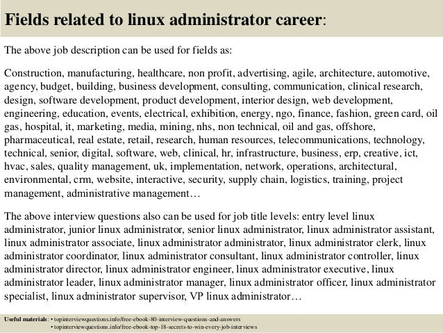 17 fields related to linux administrator - Linux Administrator Interview Questions And Answers