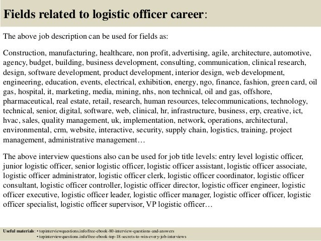 ... 17. Fields Related To Logistic Officer Career: The Above Job Description  ...