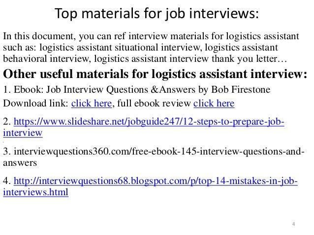... Logistics Assistant Interview; 4. Top Materials For Job ...