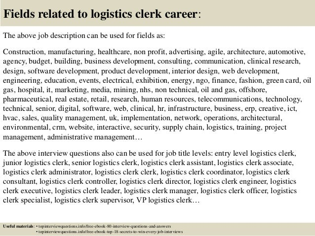 Fields Related To Logistics Clerk Career: The Above Job