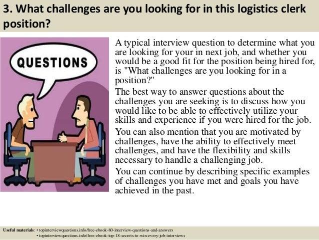 Top 10 logistics clerk interview questions and answers – Logistics Clerk Job Description