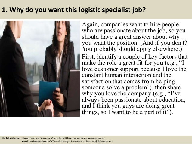 ... 2. 1. Why Do You Want This Logistic Specialist Job?