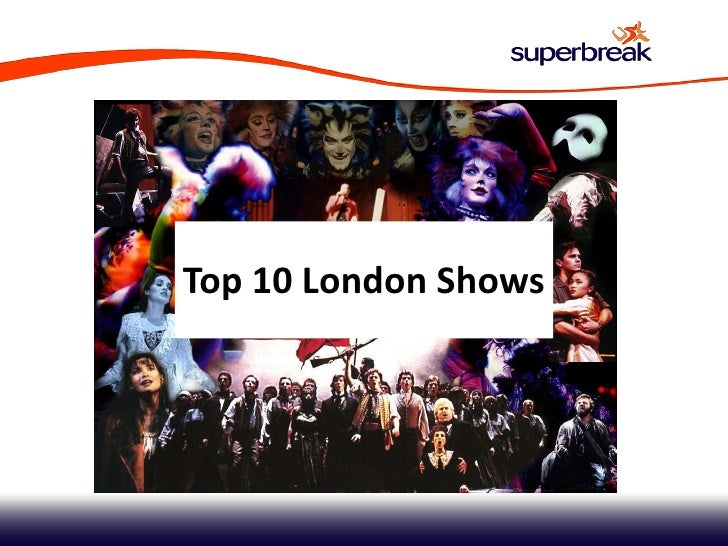 Top 10 london shows - Best shows to see in london ...