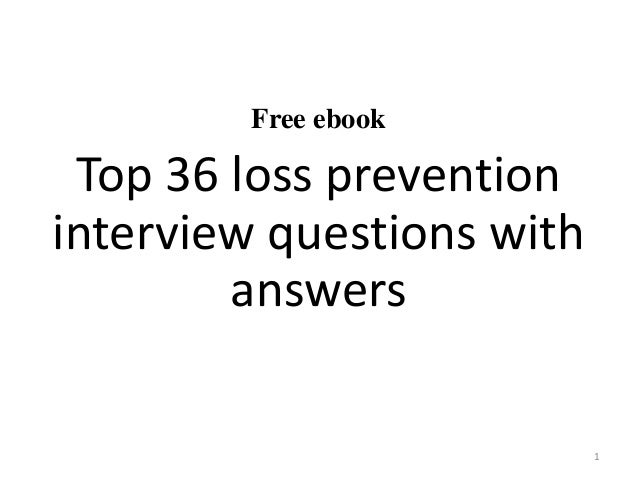 Top 36 loss prevention interview questions and answers pdf free ebook top 36 loss prevention interview questions with answers 1 fandeluxe Choice Image