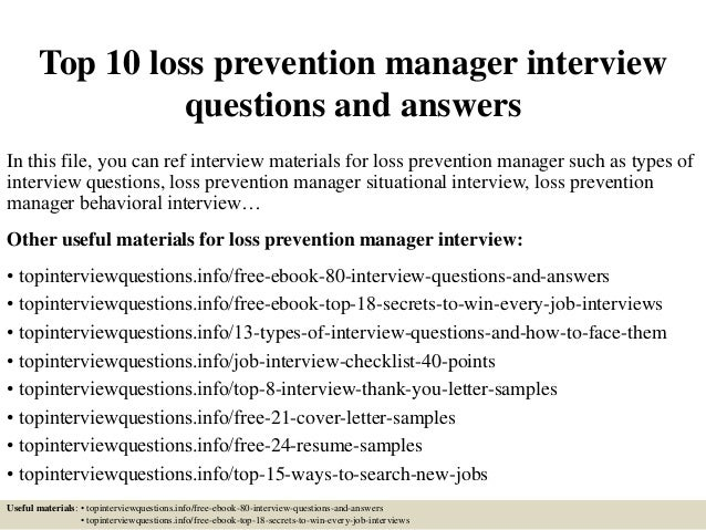 Top 10 Loss Prevention Manager Interview Questions And Answers In This  File, ...  Loss Prevention Cover Letter