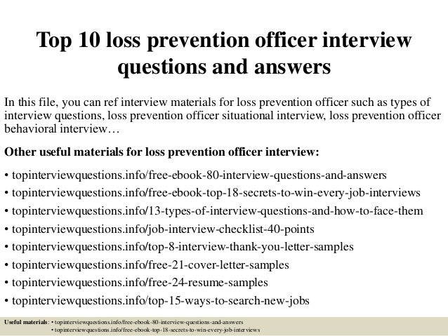 Top 10 Loss Prevention Officer Interview Questions And Answers In This  File, ...