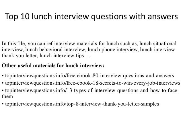 Top 10 Lunch Interview Questions With Answers